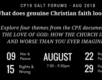 August 2018 Salt Forum – Faith In Action; what does genuine Christian faith look like?