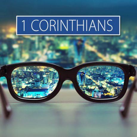 1 Corinthians: Seeing All of Life Through the Gospel