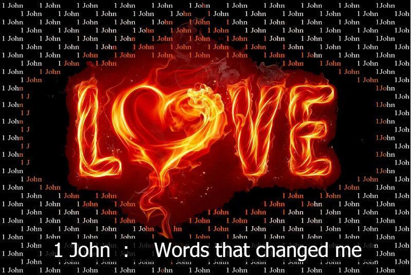 March sermon series - 1 John, words that change me